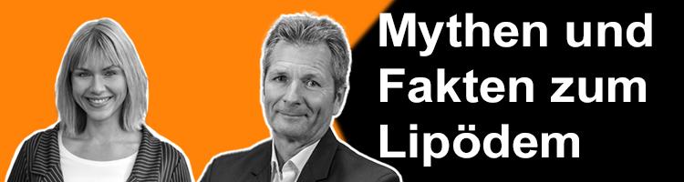Mythen und Fakten zum Lipödem